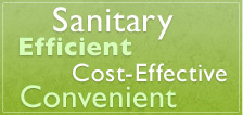 Sanitary. Efficient. Cost-Effective. Convenient.